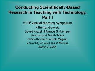 Conducting Scientifically-Based Research in Teaching with Technology, Part I
