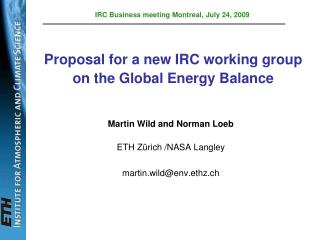 Proposal for a new IRC working group on the Global Energy Balance