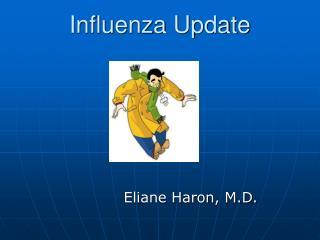 Influenza Update