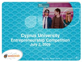 Cyprus University Entrepreneurship Competition July 2, 2009