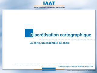 Discr tisation cartographique