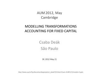Modelling transformations accounting for fixed capital