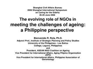 Shanghai Civil Affairs Bureau  2006 Shanghai International Symposium  on Caring for the Elderly 26-29 June 2006   The ev