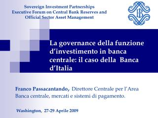 Sovereign Investment Partnerships Executive Forum on Central Bank Reserves and Official Sector Asset Management