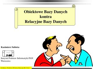 Obiektowe Bazy Danych  kontra Relacyjne Bazy Danych