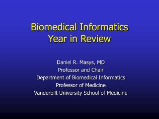 Biomedical Informatics  Year in Review