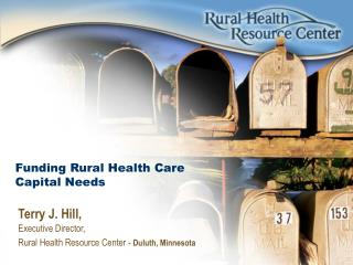 Funding Rural Health Care  Capital Needs