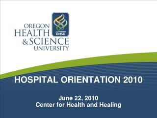 HOSPITAL ORIENTATION 2010