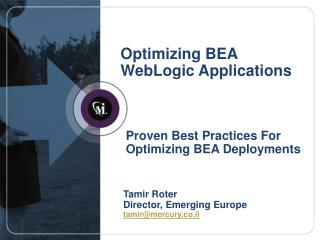 Optimizing BEA WebLogic Applications