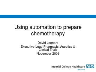 Using automation to prepare chemotherapy