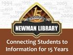 Connecting Students to Information for 15 Years