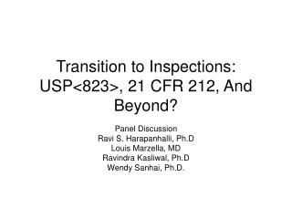 Transition to Inspections: USP823, 21 CFR 212, And Beyond