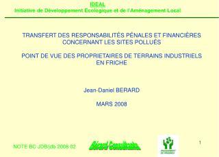 TRANSFERT DES RESPONSABILIT S P NALES ET FINANCI RES CONCERNANT LES SITES POLLU S  POINT DE VUE DES PROPRIETAIRES DE TER
