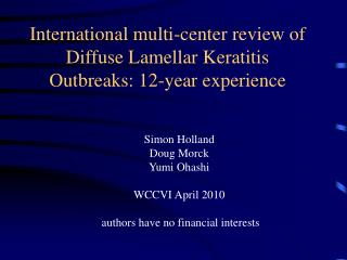International multi-center review of Diffuse Lamellar Keratitis Outbreaks: 12-year experience