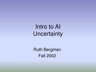 Intro to AI Uncertainty