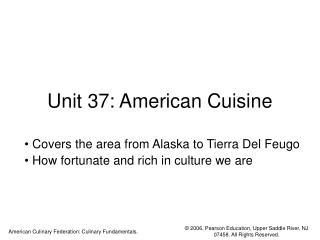 Unit 37: American Cuisine