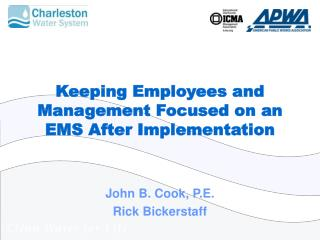 Keeping Employees and Management Focused on an EMS After Implementation