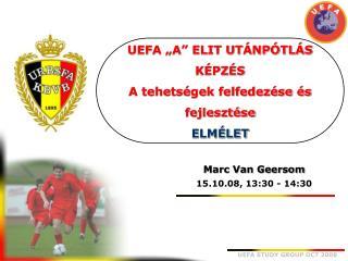 UEFA  A  ELIT UT NP TL S K PZ S A tehets gek felfedez se  s fejleszt se ELM LET
