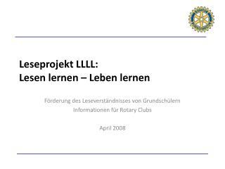 Leseprojekt LLLL: Lesen lernen   Leben lernen