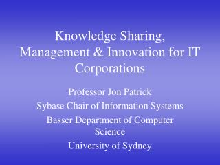 Knowledge Sharing,  Management  Innovation for IT Corporations