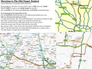 Directions to The Old Chapel, Denford Lauren Mackenzie 01832 737906 l.mackenzie.98cantab   From Heathrow, 98 miles
