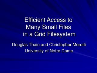 Efficient Access to