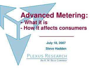 Advanced Metering: - What it is - How it affects consumers