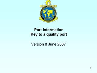 Port Information Key to a quality port