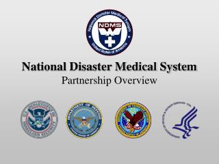 National Disaster Medical System Partnership Overview