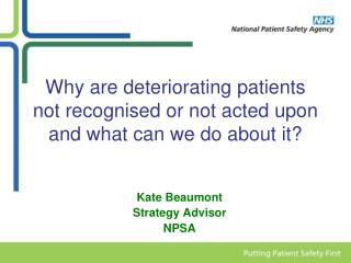 Why are deteriorating patients not recognised or not acted upon and what can we do about it
