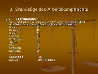 3. Grundz ge des Arbeitskampfrechts