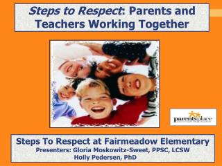 Steps to Respect: Parents and Teachers Working Together