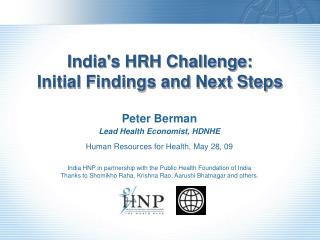 Indias HRH Challenge:  Initial Findings and Next Steps