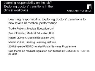 Learning responsibility on the job Exploring doctors  transitions in the clinical workplace