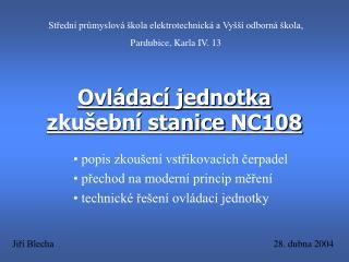 Ovl dac  jednotka zku ebn  stanice NC108