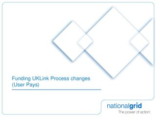 Funding UKLink Process changes User Pays