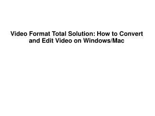How to Convert Videos for Windows and Mac