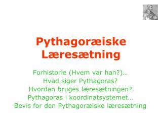 Pythagor iske L res tning