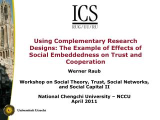 Using Complementary Research Designs: The Example of Effects of Social Embeddedness on Trust and Cooperation