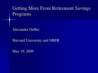 Getting More From Retirement Savings Programs
