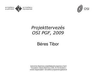 Projekttervez s OSI PGF, 2009