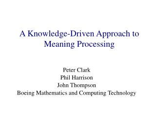 A Knowledge-Driven Approach to Meaning Processing