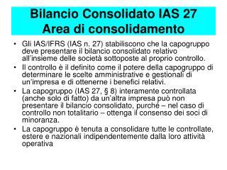 Bilancio Consolidato IAS 27 Area di consolidamento