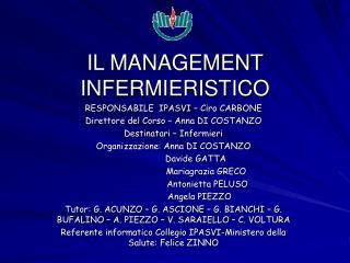 IL MANAGEMENT   INFERMIERISTICO