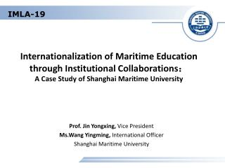 Internationalization of Maritime Education  through Institutional Collaborations:                  A Case Study of Shang