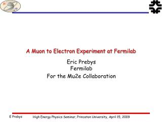 A Muon to Electron Experiment at Fermilab
