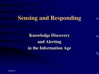 Sensing and Responding