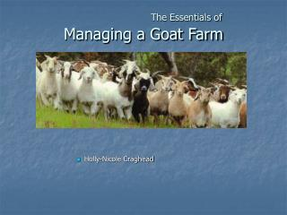 The Essentials of  Managing a Goat Farm