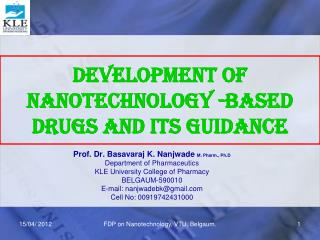 Development of Nanotechnology -Based  Drugs and its Guidance