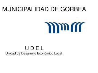 MUNICIPALIDAD DE GORBEA